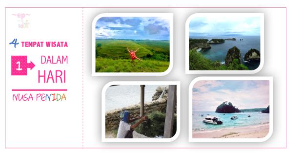 Mengunjungi 4 Tempat Wisata Dalam 1 Hari – NusaPenida