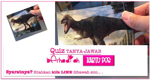 Quiz Tanya-Jawab Berhadiah Kartu PosT-rex